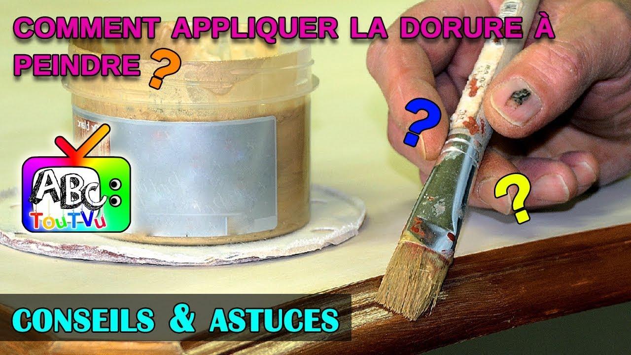 Comment Appliquer La Dorure à Peindre?