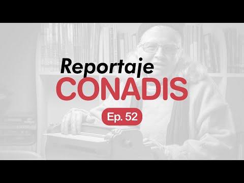 Reportaje Conadis | Ep. 52
