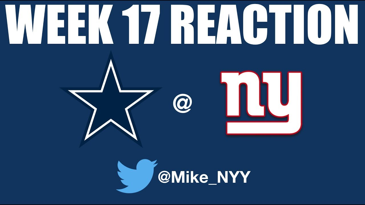 NY Giants Week 17 Reaction Rants:Where it All Went Wrong