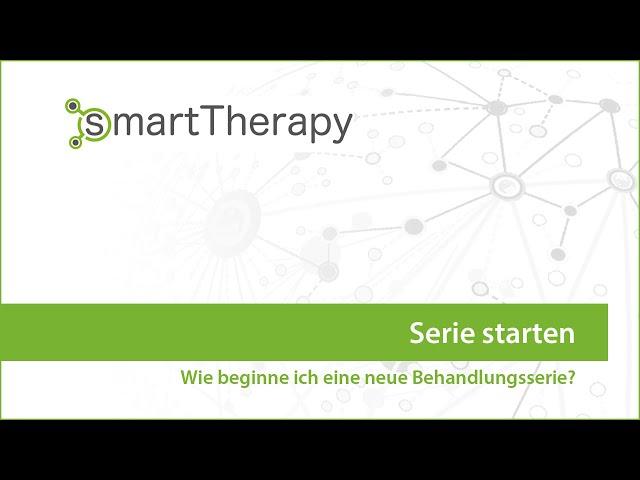 smartTherapy: Behandlungen - Neue Serie starten