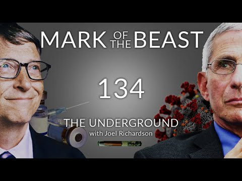 MARK OF THE BEAST: Bill Gates, Fauci, Vaccines, ID2020 (666 MARK OF THE BEAST HERE?) Underground 134
