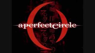 A Perfect Circle - Over