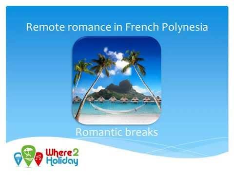 Remote romance in French Polynesia
