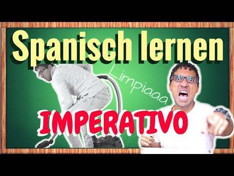 IMPERATIVO - die Befehlsform - Spanisch lernen für Fortgeschrittene