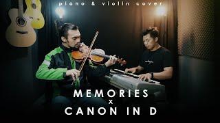Memories x Canon in D - Violin & Piano (Agogo Violin & Rusdi Cover)