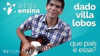 Download Que País é Esse - Legião Urbana [Aprenda Com Dado Villa Lobos] MP3 song and Music Video