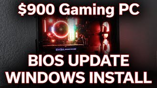 How-To Guide - BIOS Update / Win 10 Install - $900 Gaming PC - Part 2