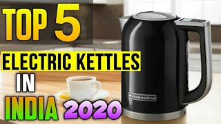 Top 5 best Electric kettle in India   best electric kettle 2020