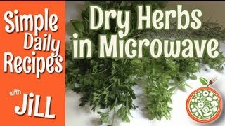 Drying Herbs In The Microwave