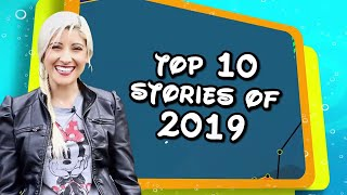 The Top 10 Disney Stories of 2019: A Year in Review