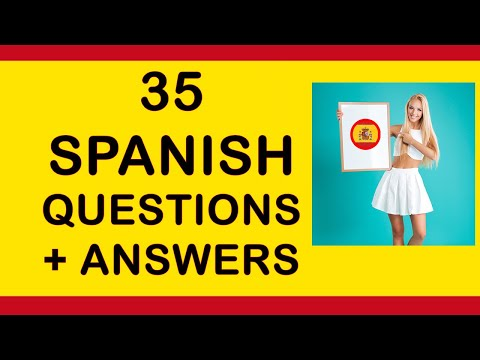 35 Questions and Answers in Spanish Tutorial, English to Spanish language