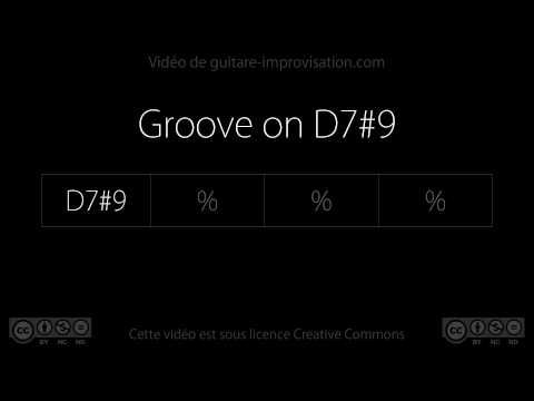 Groove on D7#9