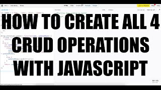 Create All 4 CRUD Operations With JavaScript