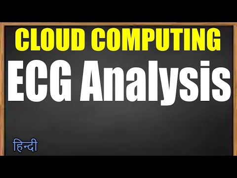 ECG analysis in Cloud Computing (Hindi)