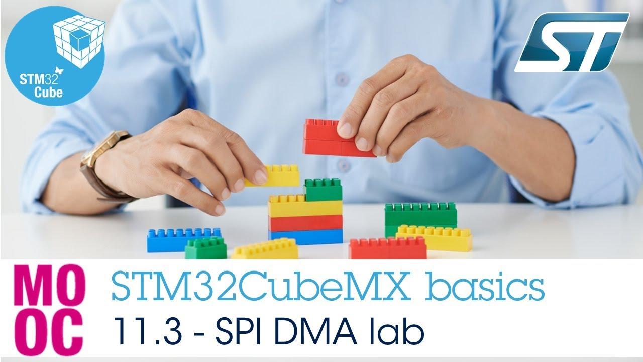 STM32CubeMX basics: 11 3 STM32Cube HAL labs SPI - Lab SPI DMA
