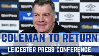 FULL PRESS CONFERENCE: COLEMAN IN SQUAD FOR LEICESTER CLASH