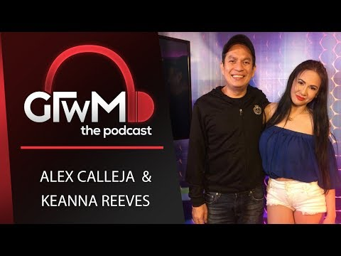 GTWM S5E107 - Get Blown Away with Keanna Reeves and Alex Calleja!