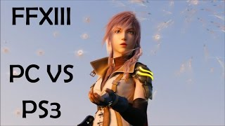 Future Playthrough Quick-Look - FFXIII on Steam (Vs PS3 Visuals)