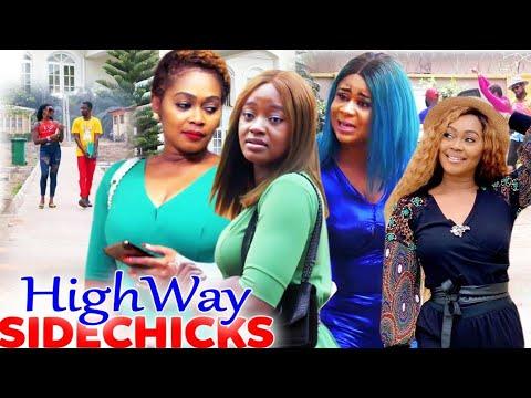 "Download Highway Sidechicks ""New Movie"" 5&6 -Luchy Donalds/Uju Okoli/Tana Adelena 2021Latest  Movie"