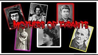 МАТЕРИ ГИТЛЕРА, СТАЛИНА, ЛЕНИНА И ПРОЧИХ ТИРАНОВ XX ВЕКА / MOTHERS OF TYRANTS.