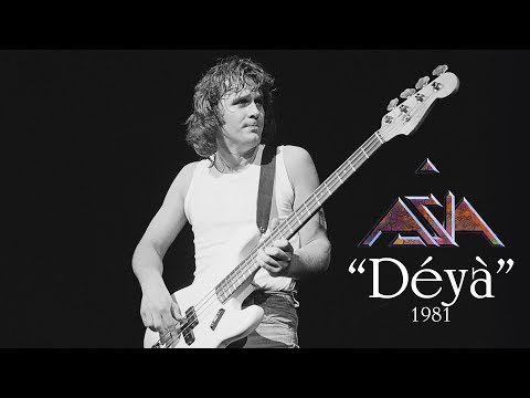 """Déyà"" (written by John Wetton in 1976 and performed by ASIA in 1981)"