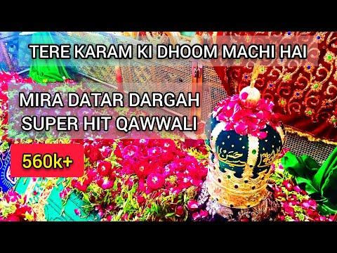 Tere Karam Ki Dhoom Machi Hai
