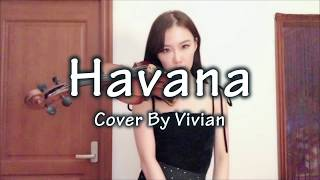 Camila Cabello - Havana (cover by Vivian)
