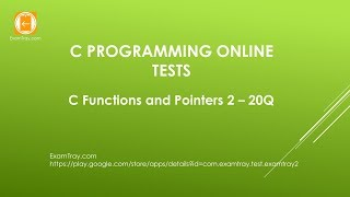 C Programming Functions and Pointers 2 Online Test with Interview FAQ Questions