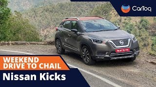 Nissan Kicks Diesel : A 700km drive review to Chail and back