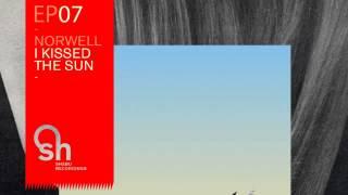 01 Norwell - Bloom (Original Mix) [Shabu Recordings]