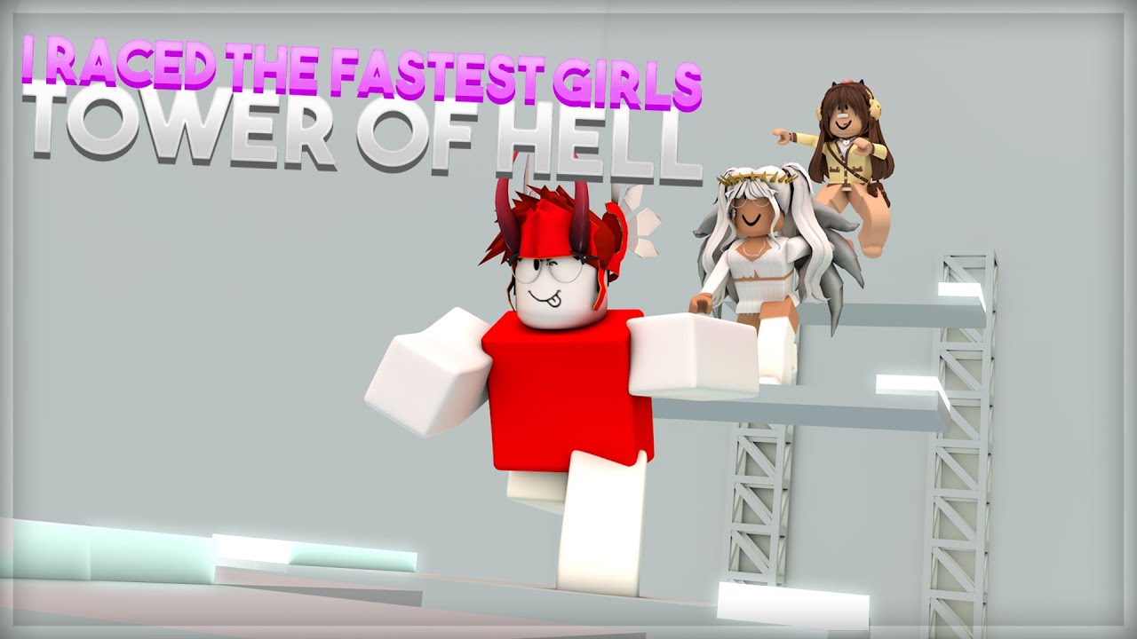 Download I Raced The FASTEST GIRLS In TOWER of HELL