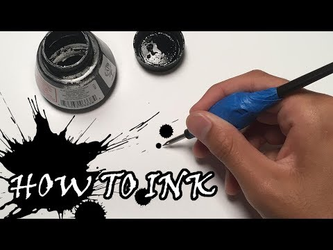 How To Ink Using a Dip Pen