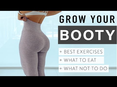 HOW TO GROW YOUR BOOTY! Workouts, What to Eat, & Top Tips