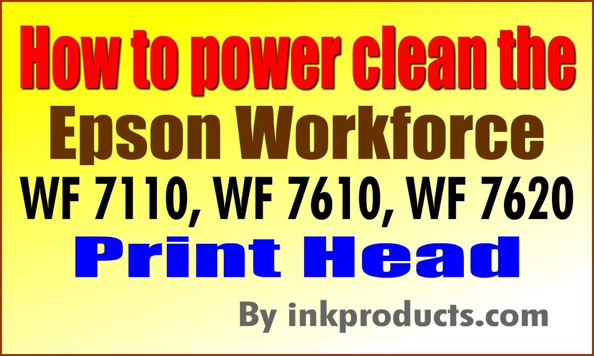 How to clean the Epson Workforce WF 7110, WF 7610, WF 7620, WF 3620, WF 3640