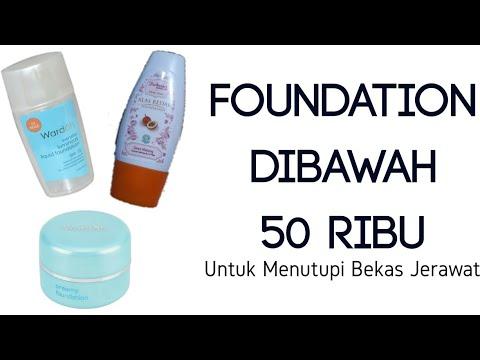 Merk Foundation Unyuk Kuliy Berjerawat Di Bawah 50 Ribu