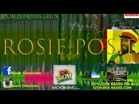 ROSIE POSIE BY BOOM DONOVAN GREEN