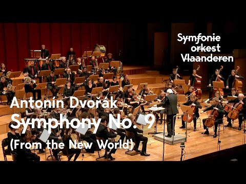 Dvořák - Symphony No. 9 (From the New World) | Symfonieorkest Vlaanderen