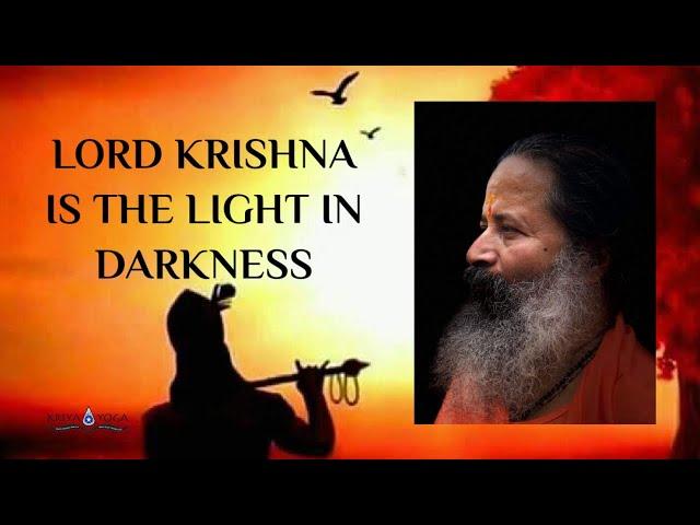 Lord Krishna Is the Light in Darkness