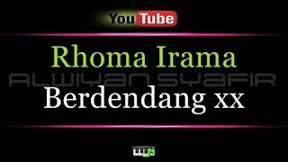 Karaoke Rhoma Irama - Berdendang xx Mp3