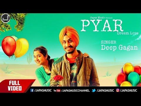 Pyar Dream Love | Deep Gagan | New Punjabi Song 2016 | Japas Music