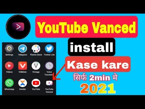 How to install YouTube Vanced on Android in Hindi 2021 | YouTube vanced  install Kare | Jakir Yamak