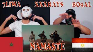 7LIWA - NAMASTÉ Feat XXXRAYS & BO9AL / Reaction Show 🇲🇦