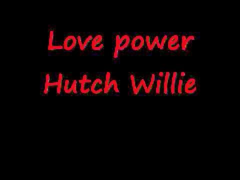 Love power     Willie Hutch