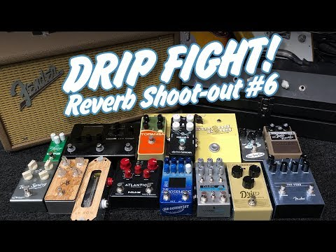 drip-fight!--reverb-shootout-#6