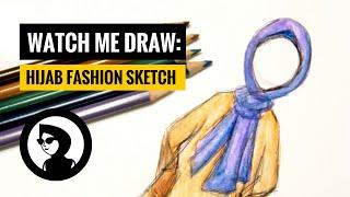 WATCH ME DRAW: HIJAB FASHION SKETCH ILLUSTRATION