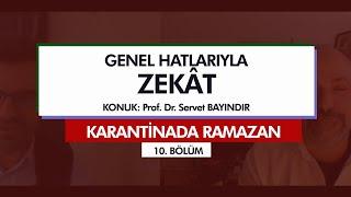 Karantinada Ramazan  | GENEL HATLARIYLA ZEKÂT (10. Bölüm)