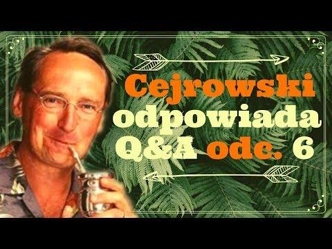 NOWY! Q&A#6 CEJROWSKI ODPOWIADA INTERNAUTOM - TYLKO U NAS