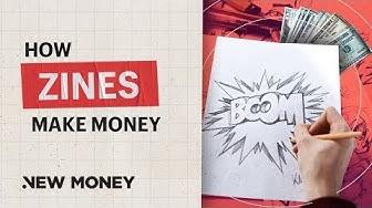 How Do Zines Make Money?