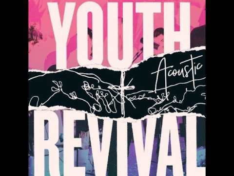 Hillsong Young & Free - CD Youth Revival Acoustic Completo 2017