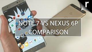 Galaxy Note 7 vs Nexus 6P: 5.7-inch phone battle